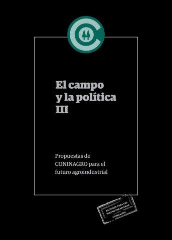 """Coninagro lanza en Corrientes """"El Campo y la Política III"""""""