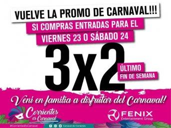 Hoy sigue la promo 3x2 para la última noche de carnaval